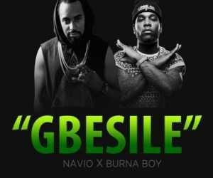 Navio - Gbesile Ft. Burna Boy